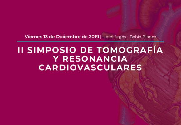 II SIMPOSIO DE TOMOGRAFÍA Y RESONANCIA CARDIOVASCULARES